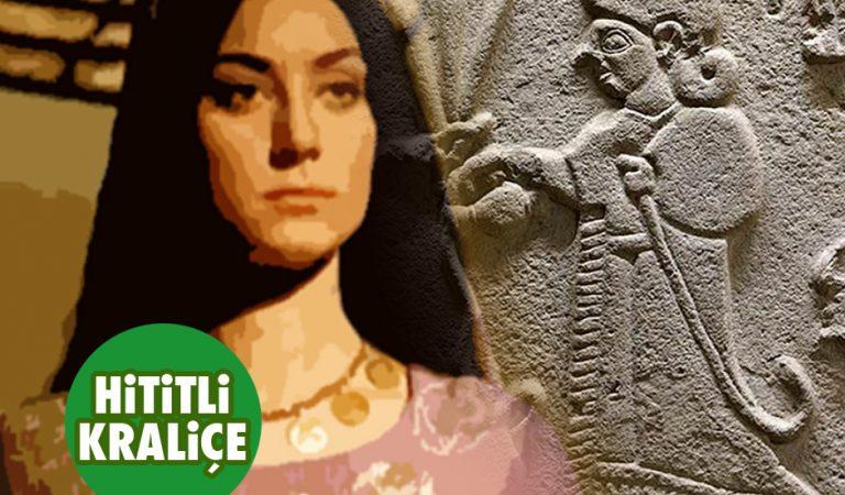 9 maddede Anadolu antik çağının en güçlü kadını Puduhepa